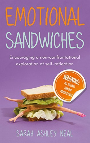 Emotional Sandwiches Warning All fillings contain perspectives