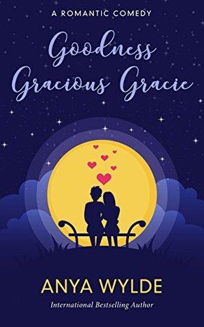 Goodness Gracious Gracie (The Monsoon #2)