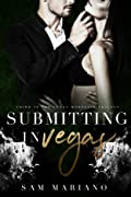 Submitting in Vegas (Vegas Morellis, #3)