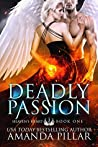 Deadly Passion (Heaven's Heart #1)