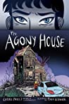 The Agony House by Cherie Priest