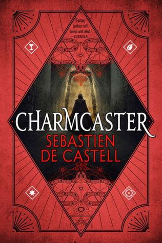 Charmcaster (Spellslinger, #3)