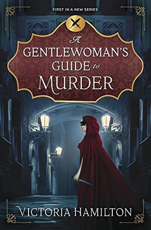 A Gentlewoman's Guide to Murder (A Gentlewoman's Guide to Murder #1)