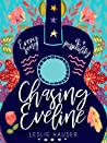 Chasing Eveline by Leslie Hauser