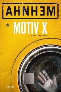Motiv X by Stefan Ahnhem