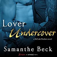 Lover Undercover (McCade Brothers, #1)