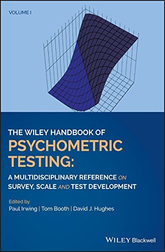 The Wiley Handbook of Psychometric Testing A Multidisciplinary Reference on Survey, Scale and Test Development