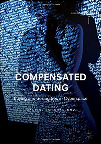 Compensated Dating Buying and Selling Sex in Cyberspace Gender Sexualities and Culture in Asia