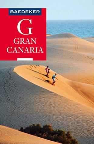 Baedeker Reiseführer Gran Canaria: mit Downloads aller Karten und Grafiken (Baedeker Reiseführer E-Book)