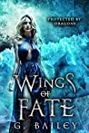 Wings of Fate (Protected by Dragons, #4)