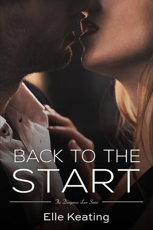 Back to the Start (Dangerous Love, #4)