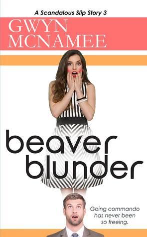 Beaver Blunder by Gwyn McNamee