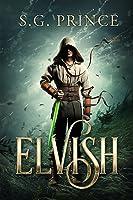 Elvish (Elvish, #1)