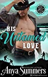 His Untamed Love (Cuffs and Spurs #4)