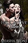 His Captive Kitten (Owned and Protected Book 4)