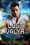 Lost Valyr (Project Enterprise, #7)