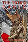 The Tatra Eagle: When Cross Met Crescent at the Last Crusade