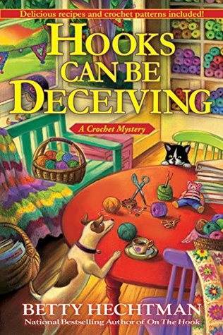 Hooks Can Be Deceiving (Crochet Mystery, #13)