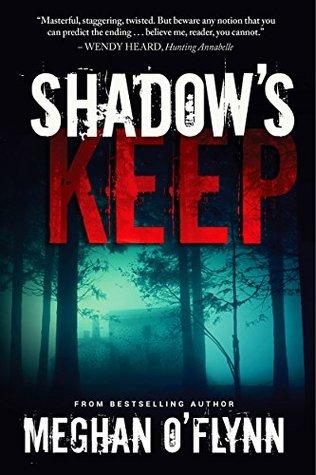 Shadow's Keep by Meghan O'Flynn