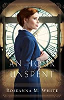 An Hour Unspent (Shadows Over England #3)