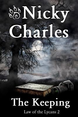 The Keeping Law Of The Lycans 2 By Nicky Charles