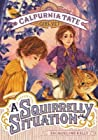 A Squirrelly Situation (Calpurnia Tate, Girl Vet #5) ebook review