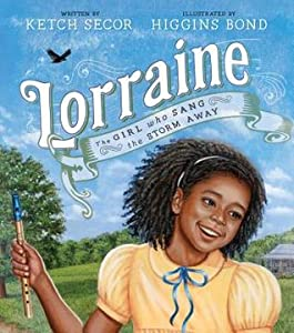 Lorraine: The Girl Who Sang the Storm Away