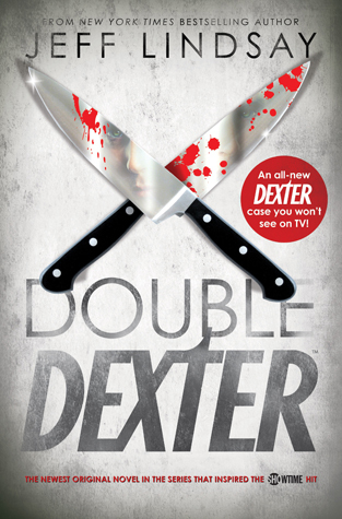 Double Dexter (Dexter, #6) by Jeff Lindsay