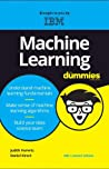 Machine Learning For Dummies, IBM Limited Edition