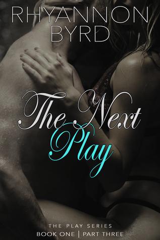 The Next Play: Part Three
