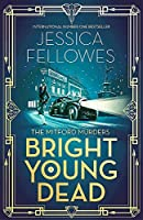 Bright Young Dead (The Mitford Murders)