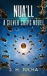 Nua'll (Silver Ships, #10)