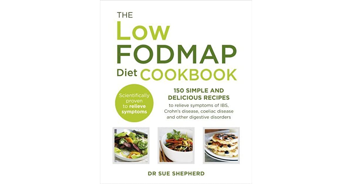 The Low-FODMAP Diet Cookbook: 150 simple and delicious