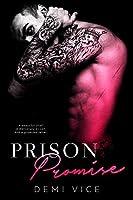Prison Promise (Prison Saints, #1)
