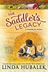 The Saddler's Legacy (The Clear Creek Legacy Book 1)