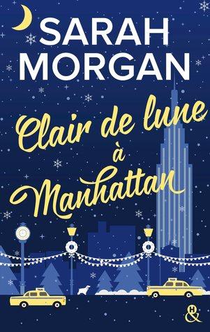 Clair de lune à Manhattan by Sarah Morgan