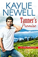 Tanner's Promise (The Harlow Brothers, #1)