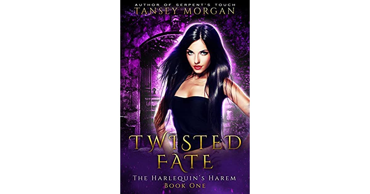Twisted Fate The Harlequin S Harem 1 By Tansey Morgan