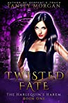 Twisted Fate (The Harlequin's Harem, #1)