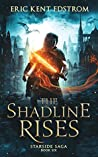 The Shadline Rises (Starside Saga #6)