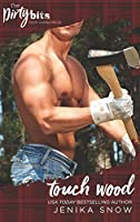 Touch Wood (The Ash Brothers, #3)