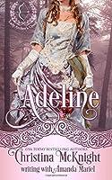 Adeline (Lady Archer's Creed) (Volume 3)