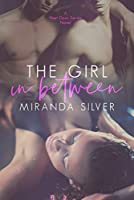 The Girl in Between (Next Door #2)
