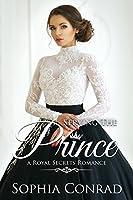 Serving The Prince (Royal Secrets #3)