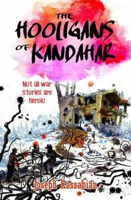 The Hooligans of Kandahar by Joseph J. Kassabian