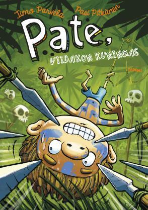Pate, viidakon kuningas by Timo Parvela