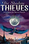 The Shadow Thieves (Rules for Thieves, #2)