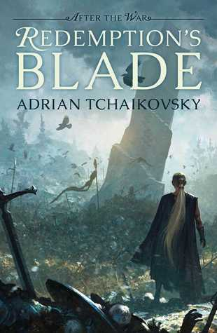 Redemption's Blade by Adrian Tchaikovsky