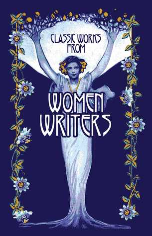 Classic Works from Women Writers