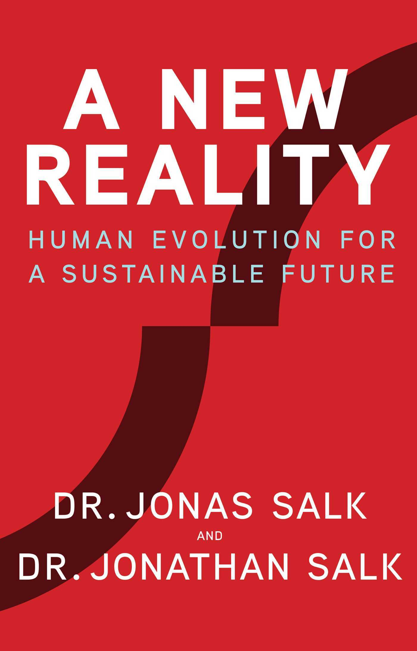A New Reality Human Evolution for a Sustainable Future